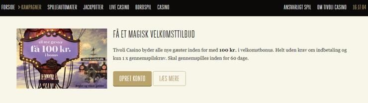 tivoli_casino_byder_alle_nye_gæster_inden_for_med_100_kr